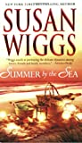 Summer by the Sea, Susan Wiggs, 0778325717
