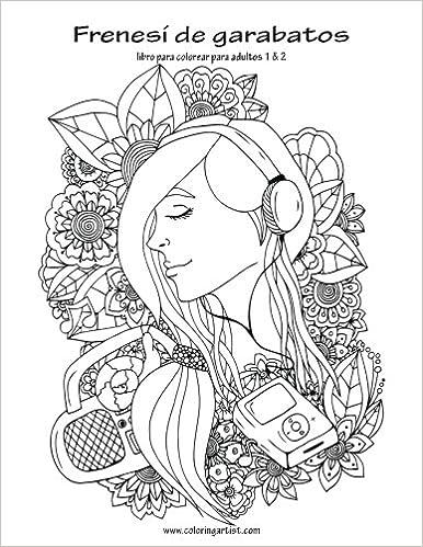 Amazon.com: Frenesí de garabatos libro para colorear para adultos 1 ...