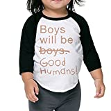 Boys Will Be Good Humans Unisex Kids 3/4 Sleeves Raglan T Shirts Child Youth Fit Sports Uniforms