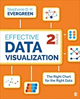 Effective Data Visualization: The Right Chart for the Right Data, 2nd Edition Front Cover