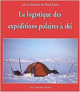 la logistique des expéditions polaires