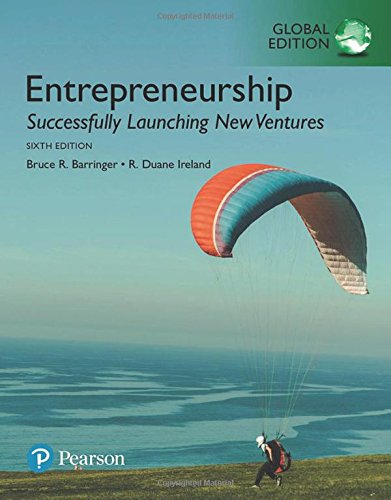 Entrepreneurship: Successfully Launching New Ventures, Global Edition por Bruce R. Barringer,R. Duane Ireland