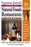 """""""Vegetarian Journal's"""" Guide to Natural Foods Restaurants in the U.S.and Canada (Vegetarian Journal's Guide to Natural Foods Restaurants in the U.S. & Canada)"""