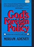 God's Foreign Policy, Adeney, Miriam, 0802819680