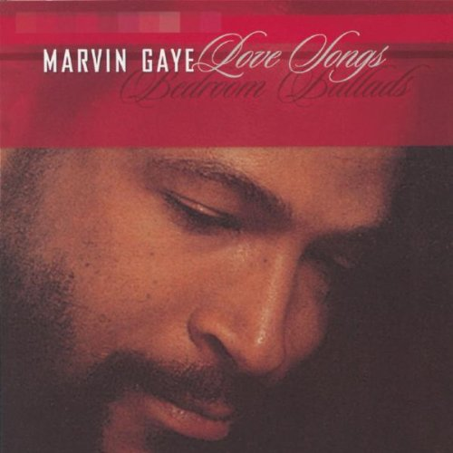 . Marvin Gaye   Love Songs  Bedroom Ballads   Amazon com Music