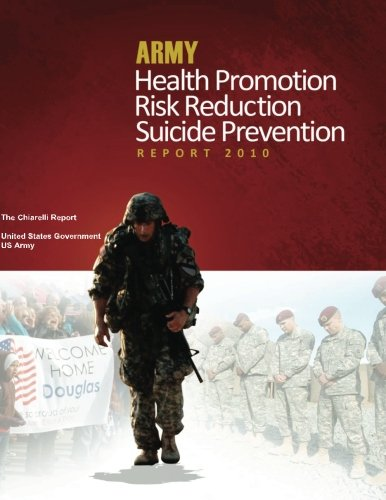 Download Army Health Promotion Risk Reduction Suicide Prevention Report – The Chiarelli Report ebook