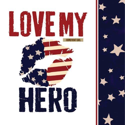 Love My Hero Patriotic Paper Cocktail (Patriotic Cocktails)