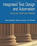 img - for Integrated Test Design and Automation: Using the Testframe Method book / textbook / text book