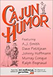 Cajun Humor, A. J. Smith and Dave Petitjean, 0925417300