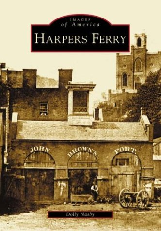 - Harpers Ferry : Images of America, West Virginia