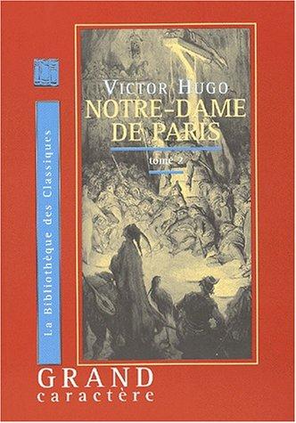 Notre Dame De Paris Tome 2 Livre En Gros Caracteres