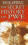 The Secret History of PWE