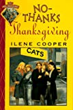 No-Thanks Thanksgiving, Ilene Cooper, 0670856576