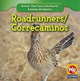 Roadrunners;Correcaminos, JoAnn Early Macken, 1433924609