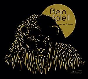 vignette de 'Plein soleil (Antoine Guilloppé)'