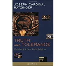 Truth And Tolerance Ratzinger