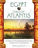 Egypt - Child of Atlantis, John Gordon, 1591430232