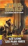 Les Apprentis Jedi - Star Wars, la guerre des étoiles, tome 14 : Les Liens les plus forts