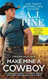 Make Mine a Cowboy: Two full books for the price of