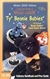 Ty Beanie Babies Winter 2000 Collector's Value Guide (Collector's Value Guide Ty Beanie Babies)