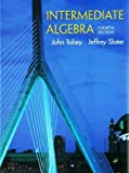 Intermediate Algebra, Tobey, John S. and Slater, Jeffrey, 0130608440