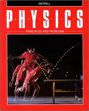 Amazon physics principles and problems 9780675172646 merrill physics principles and problems 5th edition fandeluxe Image collections