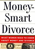Moneysmart Divorce, Esther M. Berger, 0684811650