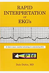 By Dale Dubin - Rapid Interpretation of EKG's: Dr Dubin's Classic, Simplified Methodology for Understanding EKG's (6th Revised edition) (11.1.2000) Unknown Binding