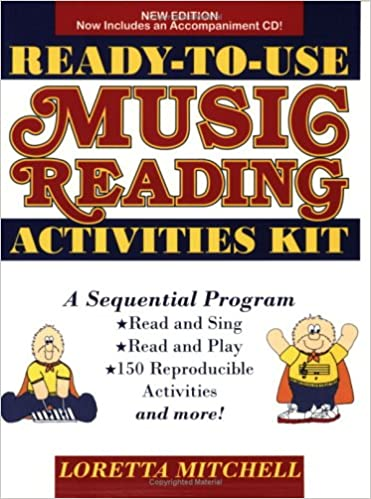 Ready-To-Use Music Reading Activities Kit: A Sequential Approach ...
