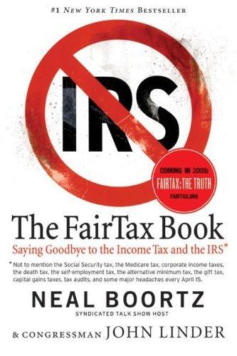 The Fair Tax Book by Neal Boortz, John Linder