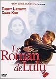 Le roman de lulu [Edizione: Francia]