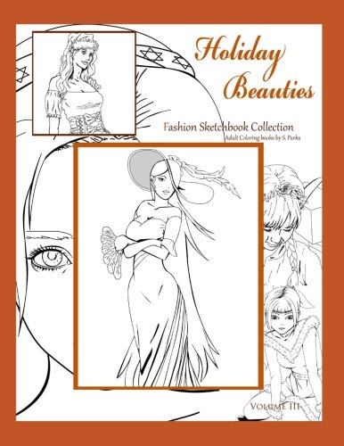 Holiday Beauties: Art book (Fashion Coloring) (Volume 3)