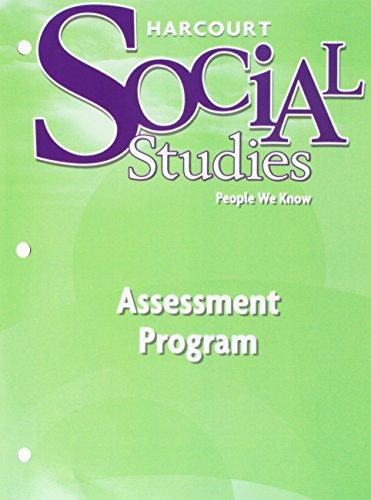 Harcourt Social Studies: People We Know, Grade 2- Assessment Program (Harcourt Social Studies People We Know Grade 2)
