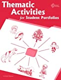Thematic Activities for Student Portfolios, Balsamo, Kathy L., 1880505118