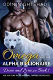 Omega and the Alpha Billionaire: Dane and Lorenzo Book 1: An MM Gay Paranormal Mpreg Romance