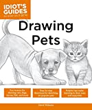 Drawing Pets (Idiot's Guides)