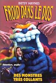 Froid dos n10 des monstres tres collants par Betsy Haynes
