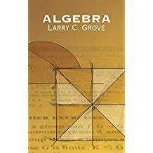 Algebra (Dover Books on Mathematics)