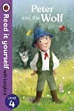 Peter and the Wolf - Read it yourself with Ladybird: Level 4