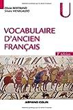 Vocabulaire d'ancien français - 3e éd.