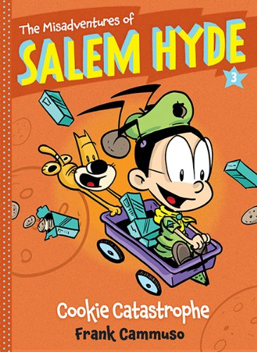 The Misadventures of Salem Hyde: Book Three: Cookie Catastrophe by Frank Cammuso