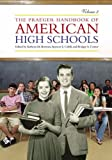 The Praeger Handbook of American High Schools, Kathryn M. Borman and Spencer E. Cahill, 0313325170