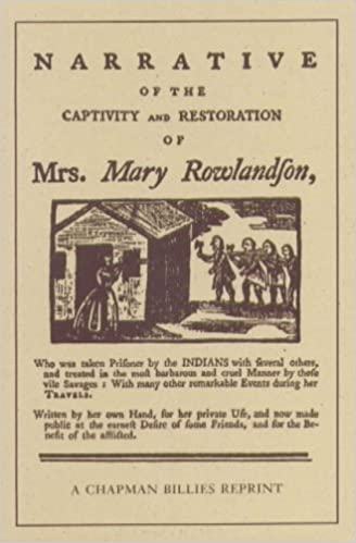 the narrative of the captivity and restoration of mrs mary  the narrative of the captivity and restoration of mrs mary rowlandson mrs mary rowlandson mary rowlandson 9780939218202 com books