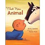 That New Animal | Emily Jenkins