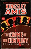 The Crime of the Century, Kingsley Amis, 0445403454