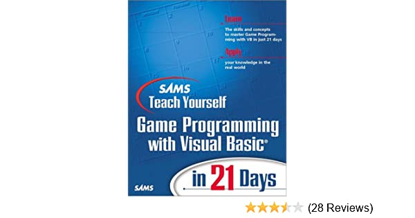 Sams teach yourself game programming with visual basic in 21 days sams teach yourself game programming with visual basic in 21 days teach yourself days clayton walnum 9780672319877 amazon books solutioingenieria Image collections