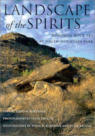 Download Landscape of the Spirits: Hohokam Rock Art at South Mountain Park pdf epub