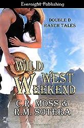 Wild West Weekend (Volume 1)