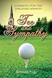 Tee and Sympathy: A romantic story that challenges adversity