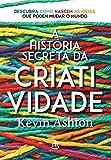 capa de história secreta da criatividade, A